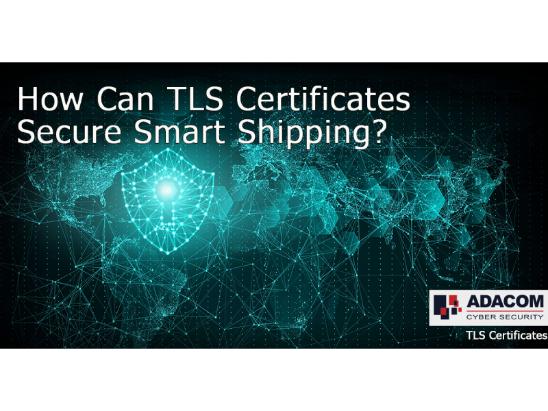 How can TLS certificates Secure Smart Shipping?