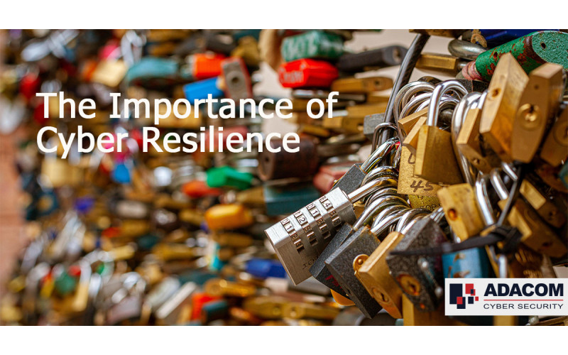Cyber Resilience Importance!